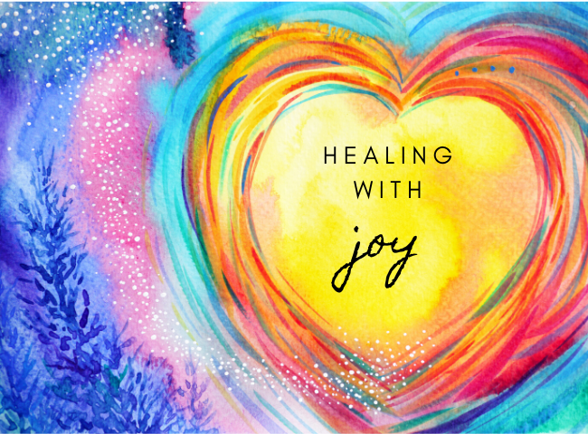Healing With Joy